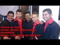 Pasión al Porro, Banda 13 de Enero de Canalete