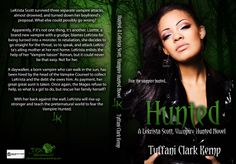 Hunted Paperback  LeKrista Scott survived three separate vampire attacks, almost drowned, and turned down her boyfriend's proposal. What else could possibly go wrong?