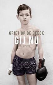 Gij nu | Griet Op de Beeck | 9789044629354