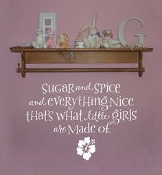 Sugar and Spice and everything nicewall by OldBarnRescueCompany, $29.00