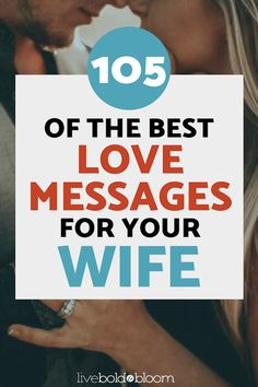 115 Of The Best Love Messages For Your Wife