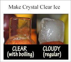 Tip on making CLEAR ice cubes compared to the cloudy regular cubes  Great for parties