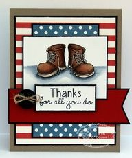 "Soldier Thank you card. Paper Perfect Designs by Kim O'Connell: There She Goes Clear Stamps ""Boot Camp"" Diy Cards, Your Cards, Military Cards, Fathers Day Cards, Scrapbook Cards, Scrapbooking, Boot Camp, Card Sketches, Masculine Cards"
