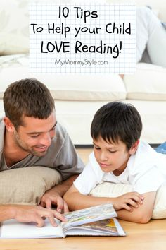 10 Tips to Help your Child Love Reading! MyMommyStyle