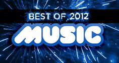 44 Wonderful Things About Music In 2012
