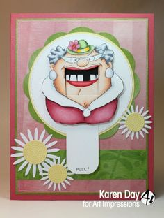 Karen Day for Art Impressions Rubber Stamps using Bertha Big Mouth Rubber Stamp Company, Art Impressions Stamps, Hand Stamped Cards, Interactive Cards, I Card, Stamp Card, Scrapbook Cards, Scrapbooking, Have Some Fun