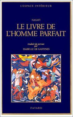 « Le Livre de l'Homme Parfait, recueil de traités de soufisme, est l'oeuvre majeure d'Azizoddin Nasafi, penseur mystique iranien du XIIIe siècle. La présente version française, due à Isabelle de Gastines, est la première qui soit donnée dans une langue occidentale. »