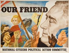 Campaign poster for Franklin Delano Roosevelt's 4th presidential campaign.