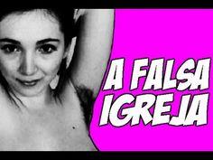 ▶ A FALSA IGREJA - YouTube