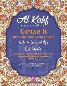Al Kahf Challenge – Verse 8 (Memorize + Learn Tafsir) – The Ideal Muslimah Surah Kahf, Quran Surah, Islam Quran, Islamic Surah, Islamic Teachings, Al Kahf, Quran Arabic, Noble Quran, Islamic Posters