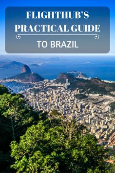 FlightHub's Practical Guide to Brazil