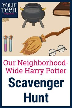 Scavengers for Success: A Harry Potter Neighborhood Scavenger Hunt Scavenger Hunt Birthday, Scavenger Hunt Clues, Scavenger Hunts, Parenting Teens, Kids And Parenting, Parenting Hacks, Parenting Articles, New Years Traditions, Family Traditions