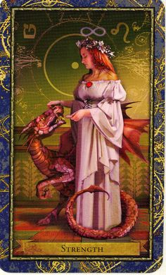 strength means taming your inner impulses, as well as your outward ones.  Strength ~ Wizards Tarot deck