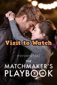 Hd The Matchmaker S Playbook 2018 Ganzer Film Deutsch Matchmaker Spanish Movies Online Streaming