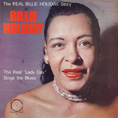 "BILLIE HOLIDAY The Real ""Lady Day"" Sings The Blues Continental Records Sealed Vinyl Reissue of The 1956 Compilation LP"
