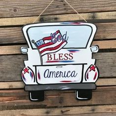 """Finished """"God Bless America"""" Truck Door Hanger Painted Doors, Wooden Doors, Painted Signs, Burlap Door Hangers, Letter Door Hangers, Wooden Picture Frames, Wooden Shapes, Wood Cutouts, Wood Patterns"""