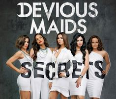 "The Secret Lives of The ""Devious Maids"" Back on April 20th 