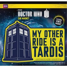 Doctor Who Other Ride Is a Tardis Car Magnet: Flexible Vinyl Magnet. Approximate Size x Ships in a Clear Hang Bag with Doctor Who Backer Card. Doctor Who Shop, New Doctor Who, Doctor Who Specials, Dr Car, Doctor Who Birthday, Nerd Love, Car Magnets, Tardis, Funny Gifts