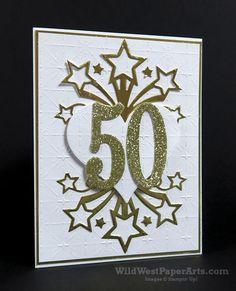 stampin up birthday blast card ideas Birthday Blast, 16th Birthday, 50th Anniversary Cards, Star Cards, Birthday Numbers, Stamping Up Cards, Milestone Birthdays, Handmade Birthday Cards, Love Cards