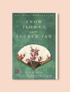 Books Set Around The World - Snow Flower and the Secret Fan by Lisa See. For more books that inspire travel visit www.taleway.com to find books set around the world. world books, books around the world, travel inspiration, world travel, novels set around the world, world novels, books and travel, travel reads, reading list, books to read, books set in different countries, world reading challenge