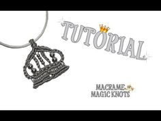 Macrame Queen of the Crown Pendant Keychain ♥ Macrame Magic Knots ♥ - YouTube