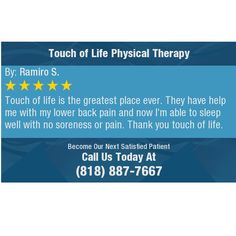 Touch of life is the greatest place ever. They have help me with my lower back pain and...