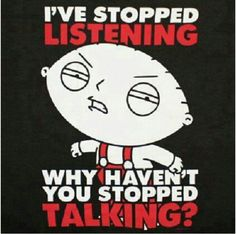 Want to buy original FAMILY GUY Stewie Stop Talking Black Graphic TShirt? You can find it on MerchandisingPlaza at an unbeatable price. Buy it now! Family Guy Stewie, Family Guy Funny, Family Humor, Family Guy Quotes, Talk Too Much, American Dad, Stop Talking, Thats The Way, Sarcastic Quotes