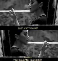 Don& worry mother, your daughter is a soldier. - Don& worry mother, your daughter is a soldier. Bad Girl Quotes, Sassy Quotes, Bitch Quotes, Mood Quotes, Film Quotes, Poetry Quotes, Citations Grunge, Ex Amor, Grunge Quotes