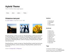 Hybrid is a user-friendly, search-engine optimized parent theme with several custom page templates and 9 sidebars.