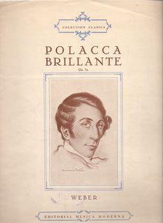 WEBER, Carl Maria von. Polacca Brillante. Editorial Música Moderna. Madrid