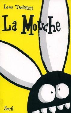 Lewis Trondheim - La mouche !