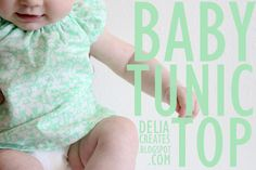 looking for a quick, easy handmade baby gift? try this baby tunic from delia creates--takes just two fat quarters!