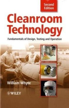 Bestseller Books Online Cleanroom Technology: Fundamentals of Design, Testing and Operation William Whyte $66.99  - http://www.ebooknetworking.net/books_detail-0470748060.html