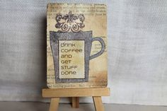 Drink Coffee and Get Stuff Done ACEO ATC artist trading