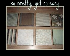 acrylic paint for the sides, mod podge, canvas, and scrap book paper, makes custom wall art!