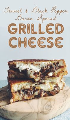 Goat Cheese Grilled Cheese with Fennel Bacon Jam and fontina! If you ...