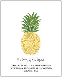 Fruit of the Spirit - Love Joy Patience, Kindness, Goodness, Faithfulness, Gentleness, & Self-Control Galatians 5:22 -- Pineapple Home Art Print $4.49