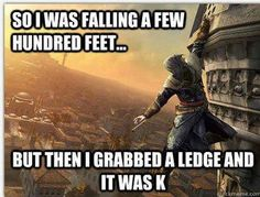 gaming memes on - Assassins Creed Video Game Logic, Video Games Funny, Funny Games, Gamer Humor, Gaming Memes, Assains Creed, Assassins Creed Memes, Assassin's Creed Wallpaper, All Meme