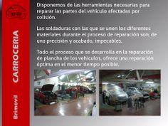 Disponemos de las herramientas necesarias para reparar las partes del vehículo afectadas por colisión: http://www.brimovil.com