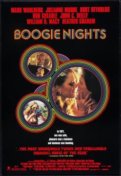 My favourite film...I can watch this anytime! Boogie Nights, american poster.