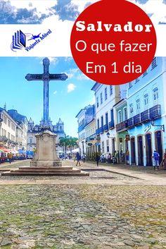 Roteiro de um dia em Salvador, capital da Bahia no Brasil com visitando a praça do cruzeiro, mercado modelo, elevador Lacerda. Mais detalhes>>