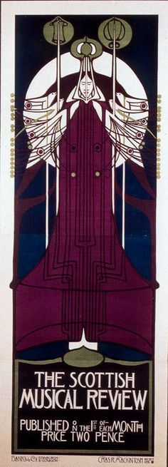 Charles Rennie Mackintosh, The Scottish Musical Review,1896. Poster advertising the periodical. Lithograph, 97x39 in.