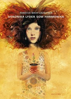Buy Veronika lyder som harmonika by Rebecca Bach-Lauritsen and Read this Book on Kobo's Free Apps. Discover Kobo's Vast Collection of Ebooks and Audiobooks Today - Over 4 Million Titles! Illustrators, Illustration