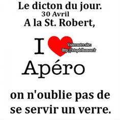 Le dicton du jour...St. Robert.