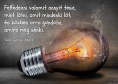 Szent-Györgyi Albert idézete a felfedezésről.