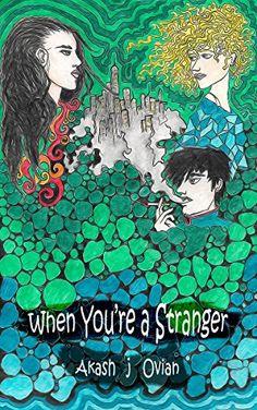 When You're a Stranger - Akash Justin Ovian   $2.99