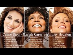 Mariah Carey, Celine Dion, Whitney Houston Great Hits 2020 - The Best Songs Of World - YouTube Music Mix, Sound Of Music, Best Songs, Love Songs, Mariah Carey Whitney Houston, Celine Dion Cd, Now Song, Music Tabs, Run To You