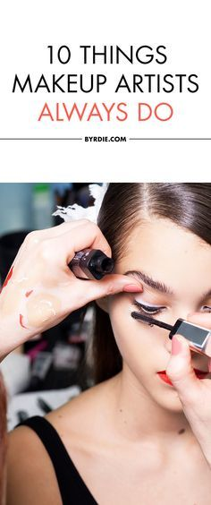 Makeup artists always do these things, and you should too.