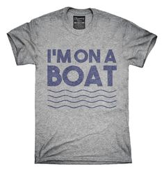 Im On A Boat Funny Cruise Ship Vacation Fishing T-Shirt, Hoodie, Tank Top