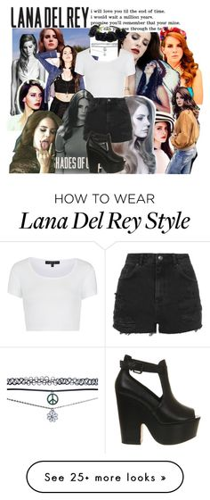 """""""Lana Del Rey """" by constanca-horan-clifford on Polyvore featuring Børn, Topshop, Wet Seal, Office, women's clothing, women, female, woman, misses and juniors"""
